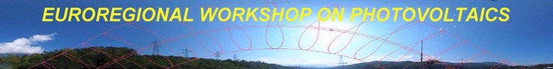 Euroregional Workshop on Photovoltaics